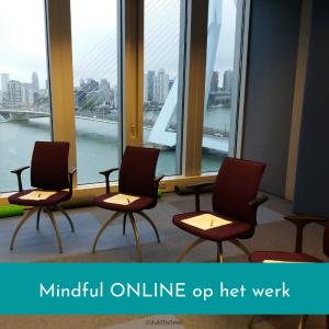 Mindful online op het werk